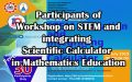 Participants of Workshop on STEM and integrating Scientific Calculator in Mathematics Education